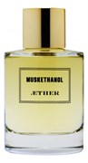 Aether Muskethanol unisex  50ml edp